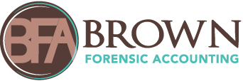 Welcome to Brown Forensic Accounting